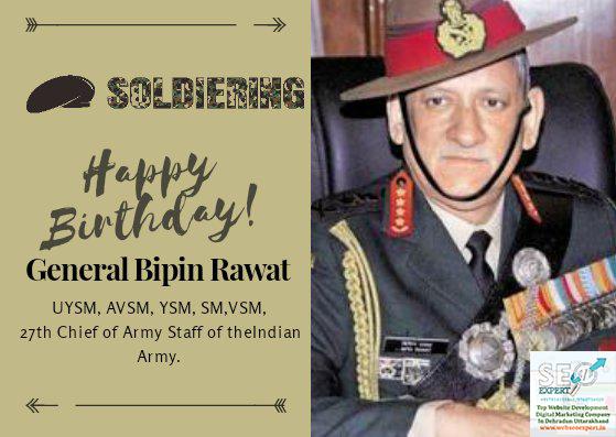 Happy Birth Day Bipin Rawat Sir